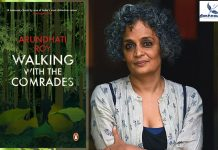 Arundhati Roy- walking with the comrades